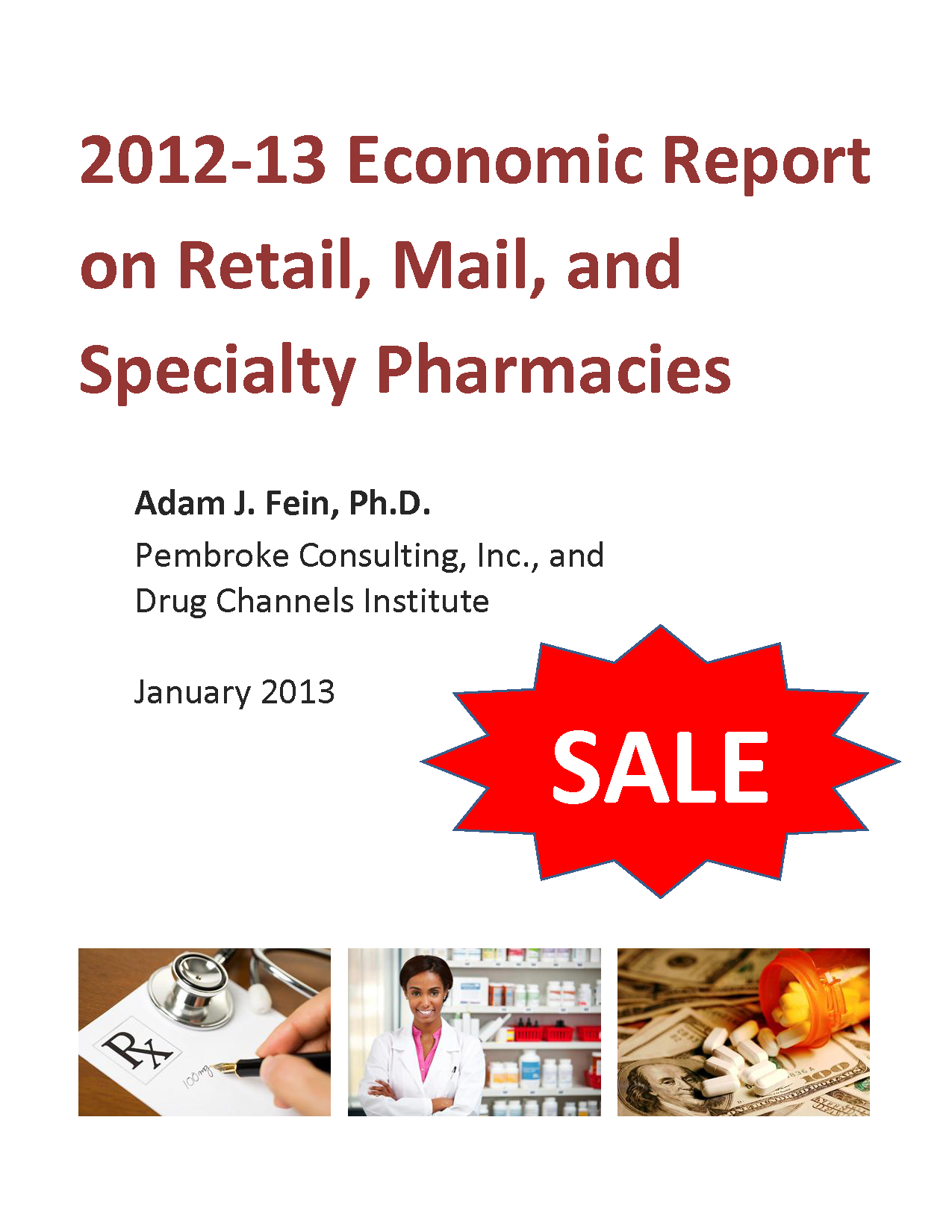 2012-13 Economic Report on Retail, Mail, and Specialty Pharmacies