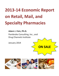 2013–14 Economic Report on Retail, Mail, and Specialty Pharmacies