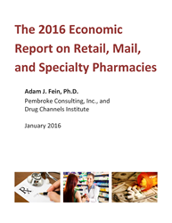 2016 Economic Report on Retail, Mail, and Specialty Pharmacies